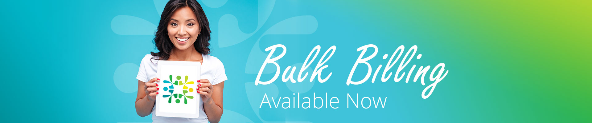 Bulk Billing Available Now